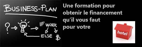 Formation Monter son business plan de création ou de reprise d'entreprise (focus hôtel restaurant)« Obtenez le financement nécessaire à l'achat de votre hôtel restaurant »