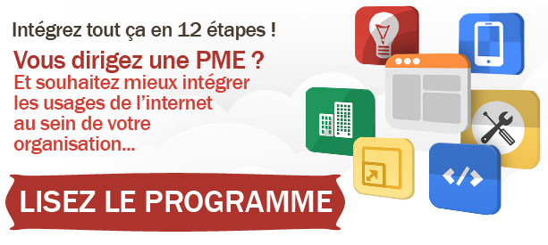 Cursus de Formation pour PME en 12 modules «Apprendre à bien intégrer l'internet dans ses méthodes de travail»
